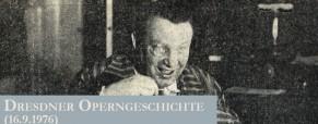 Dresdner Operngeschichte (16.9.1976)